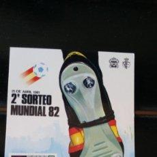 Coleccionismo deportivo: MUNDIAL 82 LOTERIA NACIONAL. Lote 173144210