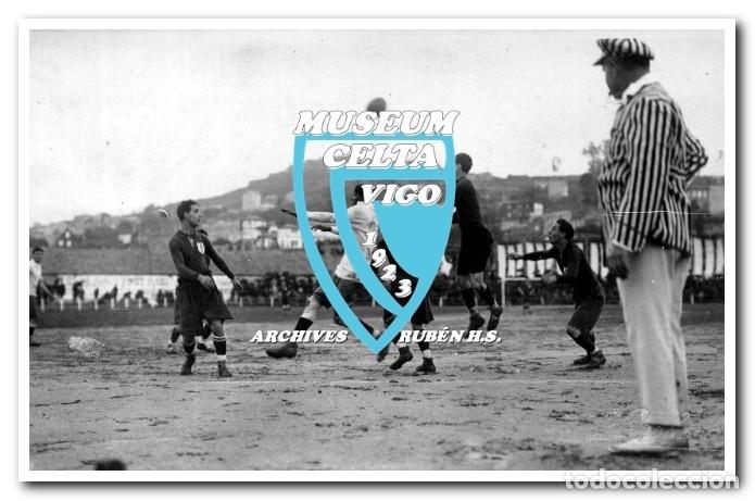 Coleccionismo deportivo: 26 FOTOS DE LA VISITA DE LA SELECCIÓN DE URUGUAY A VIGO EN 1924 - CELTA DE VIGO - Foto 12 - 175731358