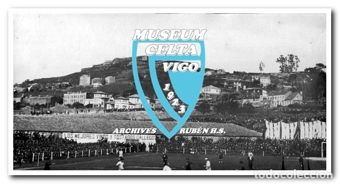 Coleccionismo deportivo: 26 FOTOS DE LA VISITA DE LA SELECCIÓN DE URUGUAY A VIGO EN 1924 - CELTA DE VIGO - Foto 19 - 175731358