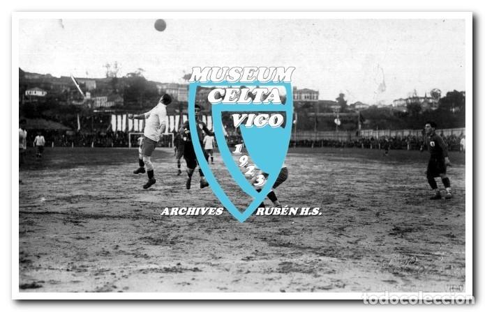 Coleccionismo deportivo: 26 FOTOS DE LA VISITA DE LA SELECCIÓN DE URUGUAY A VIGO EN 1924 - CELTA DE VIGO - Foto 20 - 175731358