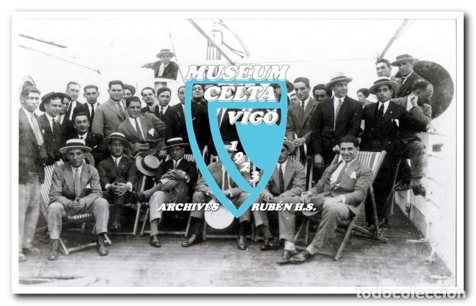 10 FOTOS DEL VIAJE DEL CELTA DE VIGO A AMÉRICA EN 1928 - PARTIDO CONTRA ARGENTINA (Coleccionismo Deportivo - Postales de Deportes - Fútbol)