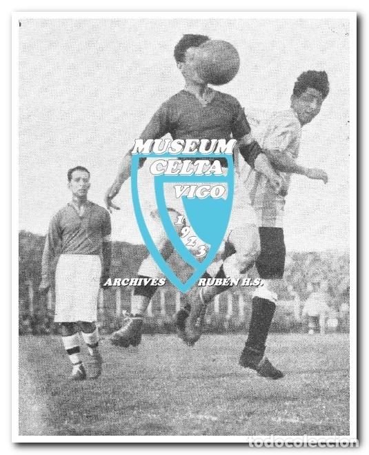 Coleccionismo deportivo: 10 FOTOS DEL VIAJE DEL CELTA DE VIGO A AMÉRICA EN 1928 - PARTIDO CONTRA ARGENTINA - Foto 4 - 175731530
