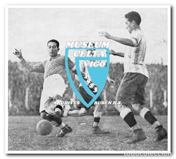 Coleccionismo deportivo: 10 FOTOS DEL VIAJE DEL CELTA DE VIGO A AMÉRICA EN 1928 - PARTIDO CONTRA ARGENTINA - Foto 5 - 175731530