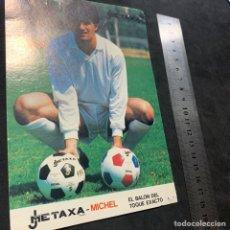 Coleccionismo deportivo: FOTOGRAFÍA POSTAL PUBLICIDAD BALÓN METAXA MICHEL REAL MADRID AÑOS 80. Lote 179092850