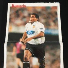 Coleccionismo deportivo: PÓSTER ROMARIO VALENCIA 96/97 - DON BALÓN AS MARCA MUNDO DEPORTIVO SPORT ÁLBUM CROMO. Lote 181864067