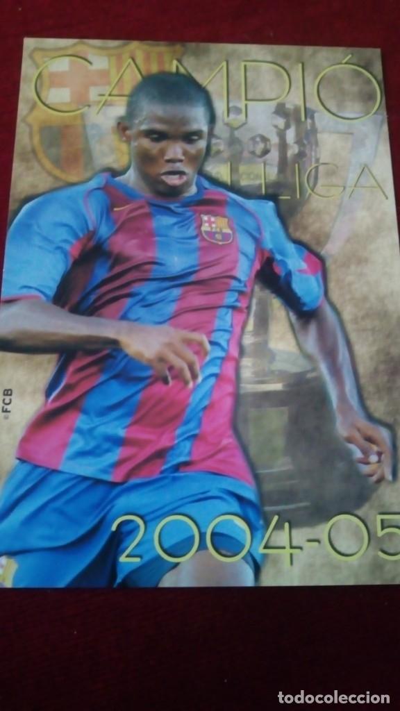 CAMPIÓ LLIGA 2004-2005 FCB (Coleccionismo Deportivo - Postales de Deportes - Fútbol)
