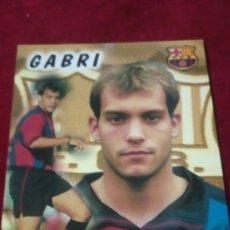 Coleccionismo deportivo: GABRI FCB. Lote 182943688