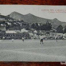 Coleccionismo deportivo: POSTAL DE MÁLAGA. BAÑOS DEL CARMEN. CAMPO DE FUTBOL FOOT-BALL, ED. MATEU S.A., NO CIRCULADA.. Lote 184814688
