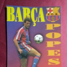 Coleccionismo deportivo: TARJETA POSTAL. POPESCU JUGADOR DEL FUTBOL CLUB BARCELONA.. Lote 189653060