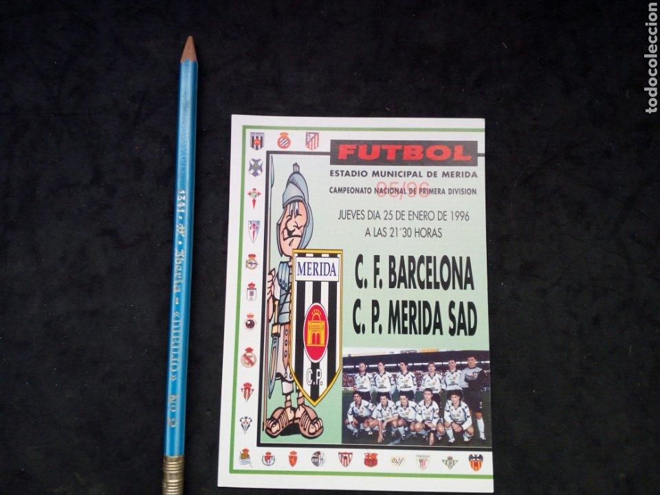 ANTIGUA POSTAL ANUNCIADORA,DE PARTIDO DE FUTBOL, MERIDA-BARCELONA. AÑO 1996 (Coleccionismo Deportivo - Postales de Deportes - Fútbol)