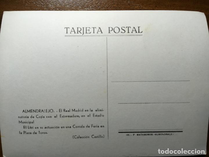 Coleccionismo deportivo: Almendralejo, el Real Madrid eliminatoria de Copa con el Extremadura.El Litri corrida de Feria.Vilr - Foto 2 - 194645556