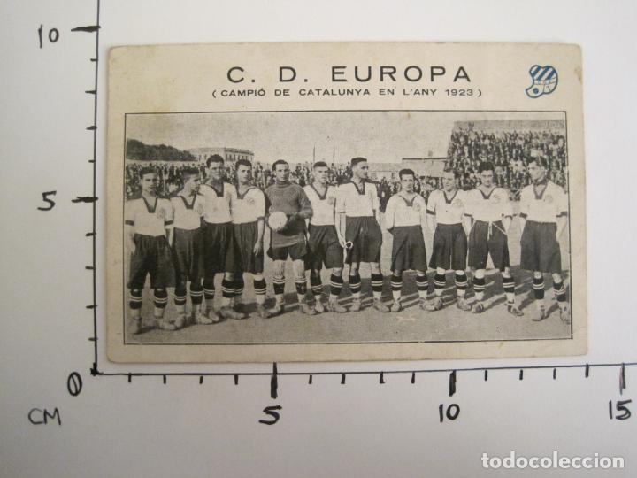 Coleccionismo deportivo: C.D. EUROPA-CAMPIO DE CATALUNYA ANY 1923-EQUIPO EN EL CAMPO-POSTAL DE FUTBOL ANTIGUA-(67.916) - Foto 6 - 194731838