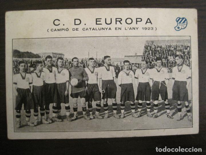 C.D. EUROPA-CAMPIO DE CATALUNYA ANY 1923-EQUIPO EN EL CAMPO-POSTAL DE FUTBOL ANTIGUA-(67.916) (Coleccionismo Deportivo - Postales de Deportes - Fútbol)