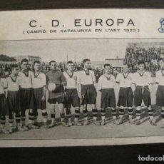 Coleccionismo deportivo: C.D. EUROPA-CAMPIO DE CATALUNYA ANY 1923-EQUIPO EN EL CAMPO-POSTAL DE FUTBOL ANTIGUA-(67.916). Lote 194731838