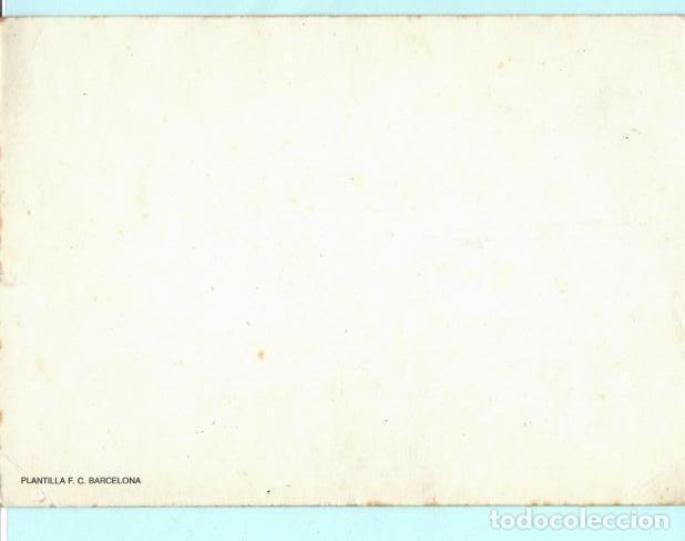 Coleccionismo deportivo: POSTAL DE PLANTILLA F, C. BARCELONA MEDIDAD 21+ 15 CENT SIN CIRCULAR - Foto 2 - 195125190