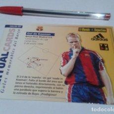 Coleccionismo deportivo: VIRTUAL CARDS GOLES MEMORABLES BARÇA HOLOGRAMA 7 GOL DE KOEMAN AL R. MADRID LIGA 1994 ( 5 - 0 ). Lote 200079928
