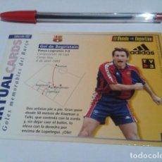 Coleccionismo deportivo: VIRTUAL CARDS GOLES MEMORABLES BARÇA HOLOGRAMA 14 GOL DE BEGIRISTAIN AL LOGROÑES ( 3 - 0 ) 1993. Lote 200080453