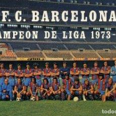 Coleccionismo deportivo: FC BARCELONA - PLANTILLA CAMPEONES DE LIGA 1973/74. Lote 206323326