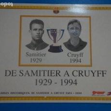Coleccionismo deportivo: LAMINA DE FUTBOL SAMITIER CRUYFF DEL F.C.BARCELONA DE DIARIO SPORT. Lote 210099482