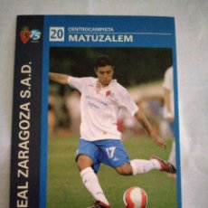 Coleccionismo deportivo: POSTAL REAL ZARAGOZA MATUZALEM. Lote 210116673