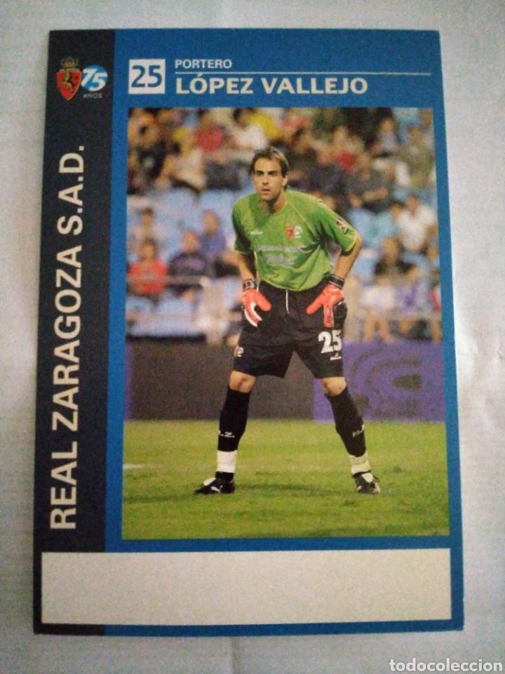 POSTAL REAL ZARAGOZA LOPEZ VALLEJO (Coleccionismo Deportivo - Postales de Deportes - Fútbol)