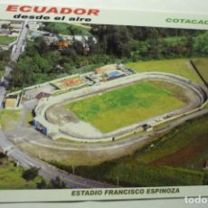 Coleccionismo deportivo: POSTAL FUTBOL COTACACHI ECUADOR . -ESTADIO FCO.ESPINOZA. Lote 210706167