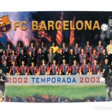 Coleccionismo deportivo: POSTAL FC BARCELONA TEMPORADA 2002-2003 PLANTILLA BARÇA.. Lote 211409969