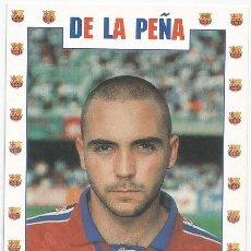 Coleccionismo deportivo: POSTAL DE IVAN DE LA PEÑA JUGADOR DE F. C. BARCELONA. Lote 215237338