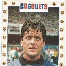 Coleccionismo deportivo: POSTAL DE CARLES BUSQUETS JUGADOR DEL F.C. BARCELONA (PORTERO). Lote 215241080