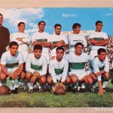 Coleccionismo deportivo: POSTAL FUTBOL - PLANTILLA JUGADORES DEL ELCHE 1967 - ORIGINAL. Lote 220717528