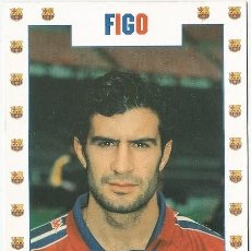 Coleccionismo deportivo: POSTAL DE LUIS FIGO JUGADOR DE F. C. BARCELONA. Lote 221558462