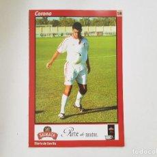 Coleccionismo deportivo: POSTAL / FICHA DE CORONA (SEVILLA) DIARIO DE SEVILLA 16X24. Lote 221673125