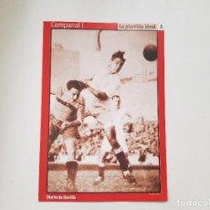 Coleccionismo deportivo: POSTAL / FICHA DE CAMPANAL I (SEVILLA) DIARIO DE SEVILLA 16X24. Lote 221673285
