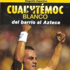 Coleccionismo deportivo: POSTAL CUAUHTEMOC BLANCO AMÉRICA MÉXICO. Lote 221686866