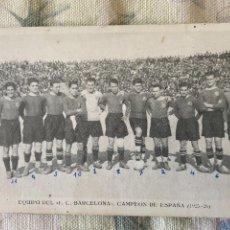 Coleccionismo deportivo: EQUIPO DEL F.C. BARCELONA CAMPEON DE ESPAÑA 1925 IMPRESO EN ESPAÑA POR I G GALILEO. Lote 222107236