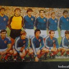 Coleccionismo deportivo: POSTAL EDITADA POR DON BALON, MUNDIAL 82, SELECCIÓN YUGOSLAVIA, VER FOTOS. Lote 222822397