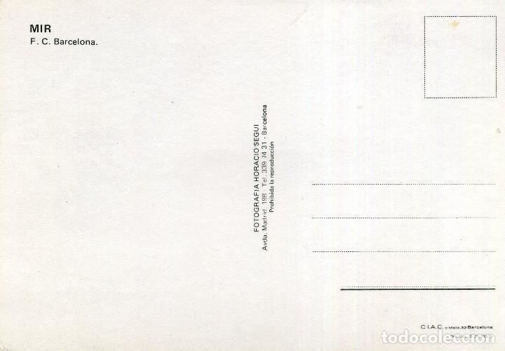 Coleccionismo deportivo: FC BARCELONA - MIR - Foto 2 - 222900241