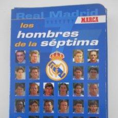 Coleccionismo deportivo: REAL MADRID. LOS HOMBRES DE LA SEPTIMA. MARCA. CARPETA CON 31 POSTALES. LA ANSIADA SEPTMA COPA DE EU. Lote 227484695