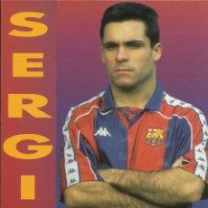Coleccionismo deportivo: POSTAL DEL F.C.BARCELONA SERGI. Lote 233383075
