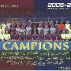 Coleccionismo deportivo: ANTIGUA POSTAL DEL F.C.BARCELONA CAMPIONS 2.005 - 2.006. Lote 233497920