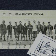 Coleccionismo deportivo: ESPECTACULAR POSTAL ORIGINAL FC BARCELONA 1920 / 1921 RICARDO ZAMORA, SAMITIER, PAULINO ALCANTARA. Lote 236188615