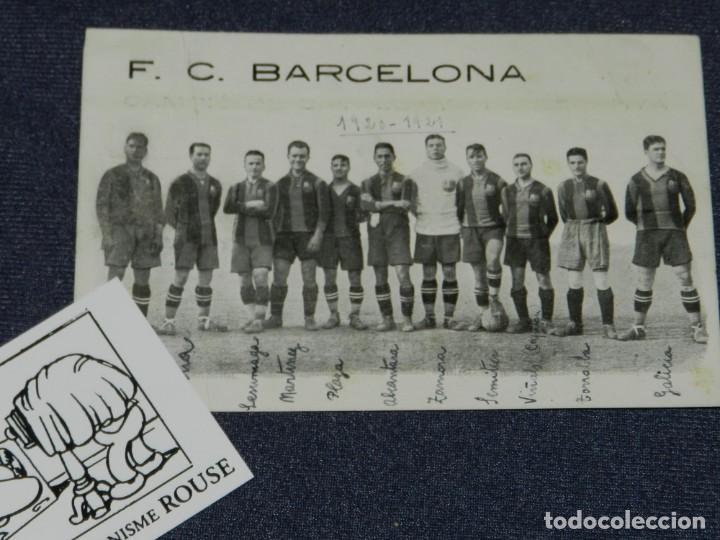 Coleccionismo deportivo: ESPECTACULAR POSTAL ORIGINAL FC BARCELONA 1920 / 1921 RICARDO ZAMORA, SAMITIER, PAULINO ALCANTARA - Foto 2 - 236188615