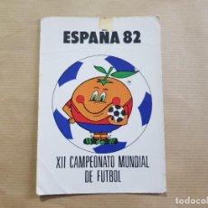 Coleccionismo deportivo: POSTAL NARANJITO - MUNDIAL DE FÚTBOL ESPAÑA 1982 (LEER). Lote 236374425