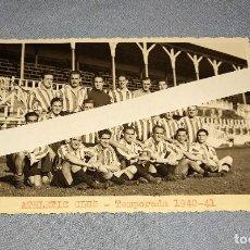 Coleccionismo deportivo: ANTIGUA FOTO POSTAL DE FUTBOL DEL ATHLETIC CLUB TEMPORADA 1940-41 ORIGINAL. Lote 236972275