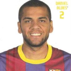 Coleccionismo deportivo: POSTAL DANI ALVES FC BARCELONA. Lote 237136055