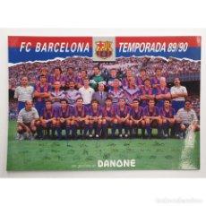 Coleccionismo deportivo: POSTAL PLANTILLA BLAUGRANA 89-90 BARÇA FUTBOL CLUB F.C BARCELONA FIRMAS - DANONE. Lote 243606895