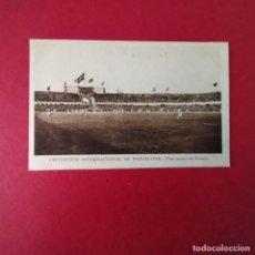 Coleccionismo deportivo: EXPOSICION INTERNACION DE BARCELONA VISTA PARCIAL DEL ESTADIO PATRONATO NACIONAL DEL TURISMO. Lote 248740335