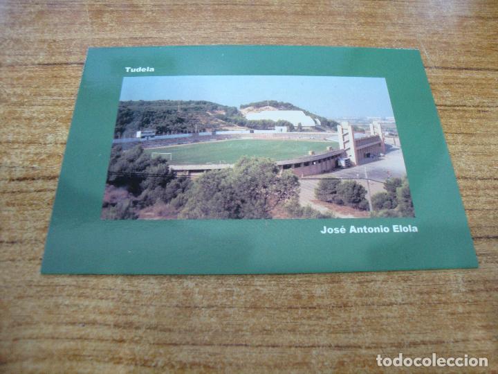 POSTAL CAMPO DE FUTBOL JOSE ANTONIO ELOLA C D TUDELANO TUDELA NAVARRA SIN CIRCULAR (Coleccionismo Deportivo - Postales de Deportes - Fútbol)