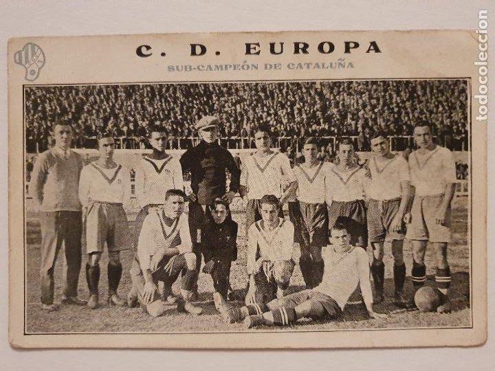 EQUIPO DEL C.D. EUROPA - CLUB ESPPORTIU EUROPA - P49829 (Coleccionismo Deportivo - Postales de Deportes - Fútbol)