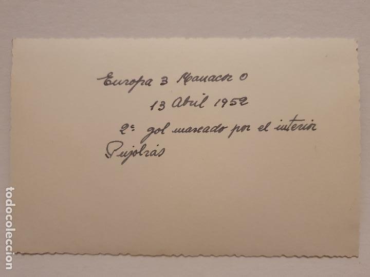 Coleccionismo deportivo: PARTIDO C.E.EUROPA Y EL MANACOR - 1952 - 13,8 X 8,8 CM - P49833 - Foto 2 - 254278170